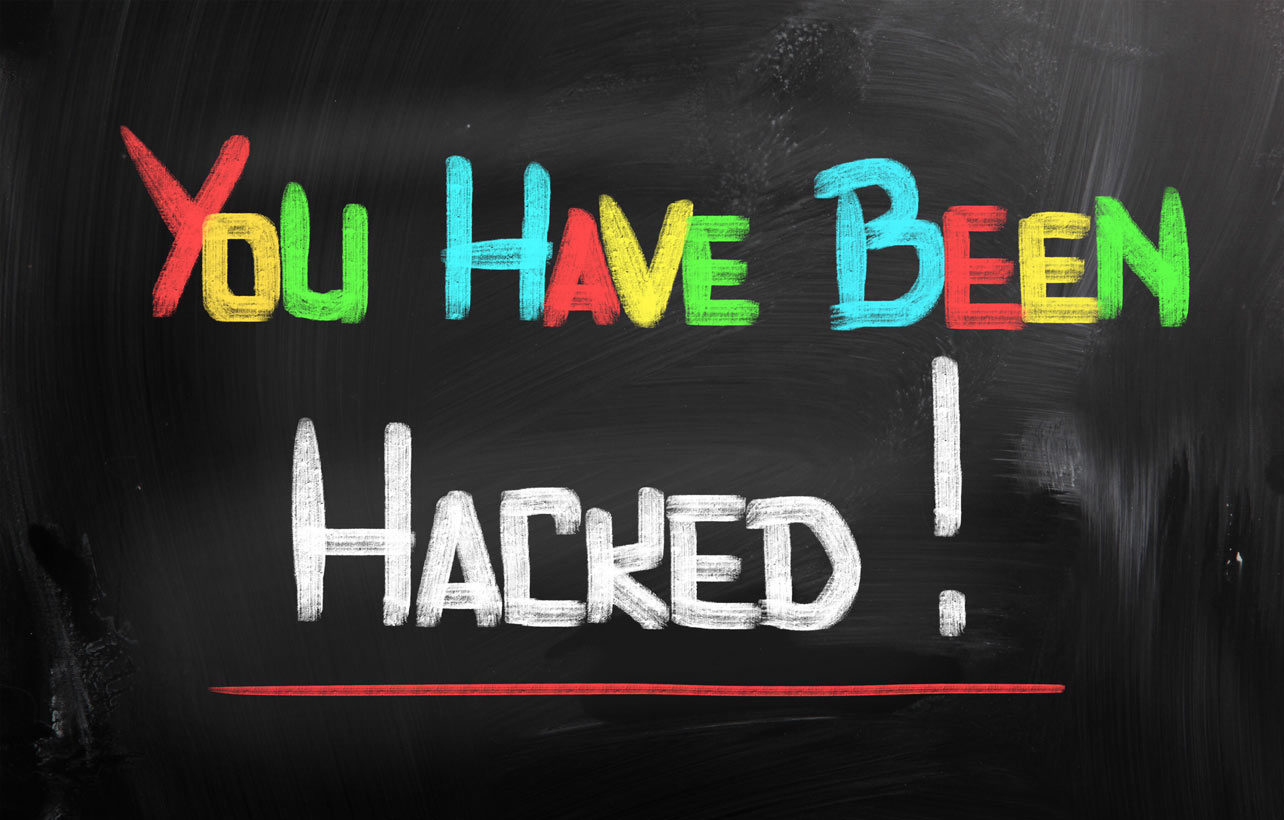 "Chalkboard with words ""You Have Been Hacked"""